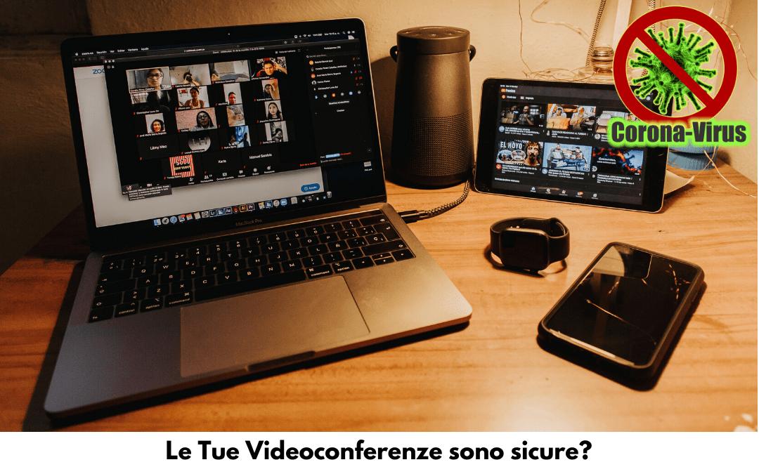 Le tue videoconferenze sono sicure?