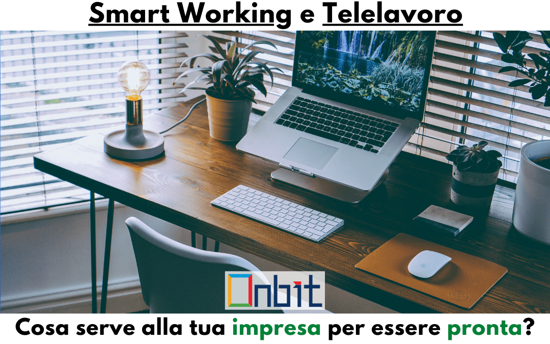 Smart Working: Cosa serve alla tua impresa per essere pronta?